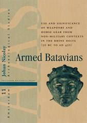 Amsterdam Archaeological Studies Armed Batavians