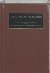 Nazi Crimes on Trial Justiz und NS-verbrechen | C. Ruter & D.W. de Mildt ; Dick de Mildt |