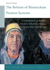 The Reform of Bismarckian Pension Systems | Martin Schludi |