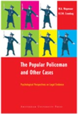 The Popular Policeman and Other Cases | W.A. Wagenaar ; H.F.M. Crombag ; Hans F.M. Crombag |