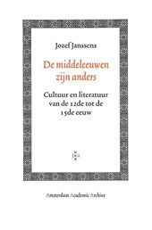 Amsterdam Academic Archive De middeleeuwen zijn anders
