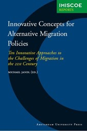 IMISCOE Reports Innovative Concepts for Alternative Migration Policies
