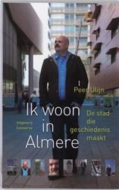 Ik woon in Almere