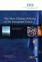 THE NEW CLIMATE POLICIES OF THE EUROPEAN UNION | Sebastian Oberthur ; Marc Pallemaerts |