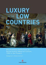Luxury in the low countries | auteur onbekend |