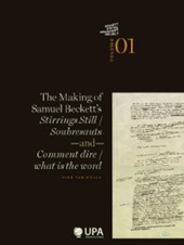 Beckett Digital Manuscript Project The making of Samuel Beckett's stirrings still / soubresauts and comment dire/what is the word
