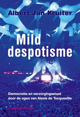 Mild despotisme | Albert Jan Kruiter |