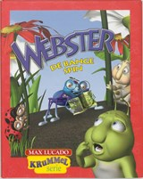 Webster de bange spin | Max Lucado |
