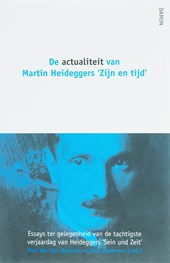 De actualiteit van Martin Heideggers 'Zijn en tijd'
