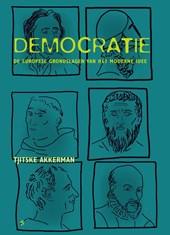 Democratie. De Europese grondslagen van het moderne idee