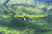 Over holland | K. Tomei |