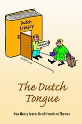 The Dutch Tongue