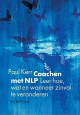 Coachen met NLP | Paul Kerr |