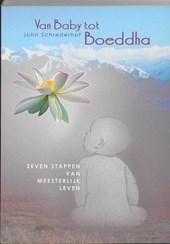 Van baby tot Boeddha