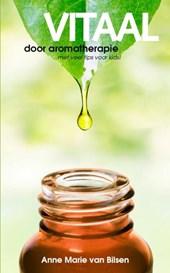 Vitaal door aromatherapie  met tips voor kids