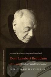 Dom Lambert Beauduin (1873-1960) Stichter van Chevetoge