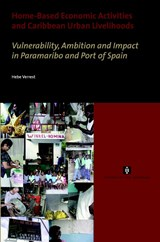 Home-Based Economic Activities and Caribbean Urban Livelihoods | H. Verrest |