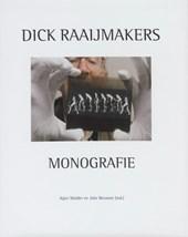 Dick Raaijmakers Monografie