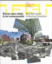 Nieuwe open ruimte in het woonensemble / New Open Space in Housing Ensembles