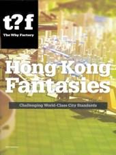 The Why Factory Hong Kong fantasies