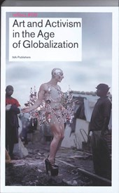 Art and Activism in the Age of Globalisation