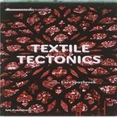 Textile Tectonics