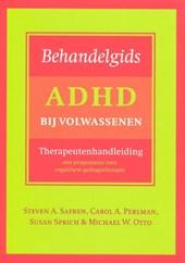 Behandelgids ADHD bij volwassenen Therapeutenhandleiding