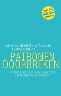 Patronen doorbreken | Hannie van Genderen; Gitta Jacob; Laura Seebauer |
