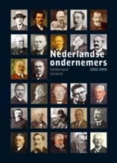 Nederlandse Ondernemers 1850-1950. Gelderland en Utrecht