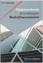 Opgavenboek Grondslagen Bedrijfseconomie