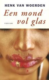 Een mond vol glas