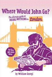 Where would John go? London | William Georgi & Samantha van Kolck |