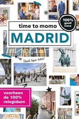 time to momo Madrid | Marloes Vaessen | 9789057677663