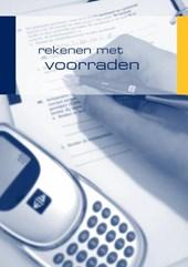 Ondernemendleren voor de Verkoopspecialist Werkschrift Rekenen met voorraden
