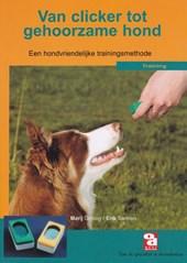 Van clicker tot gehoorzame hond