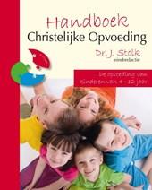 Handboek Christelijke Opvoeding 2 de opvoeding van kinderen van 4 tot 12 jaar