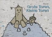 Grote Toren, Kleine Toren