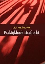 Praktijkboek strafrecht