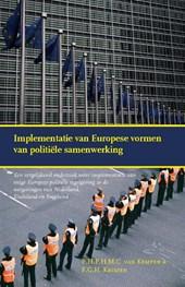Implementatie van Europese vormen van politiële samenwerking