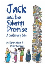 Jack and the Solemn Promise | Egbert Myjer ; Peter Kempees |