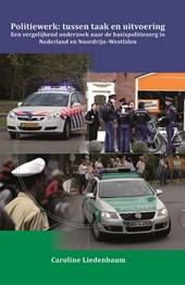 Politiewerk: Tussen taak en uitvoering