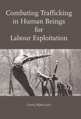 Combating Trafficking in Human Beings for Labour Exploitation | auteur onbekend |
