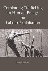 Combating Trafficking in Human Beings for Labour Exploitation
