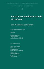 Publicaties van de staatsrechtkring Functie en betekenis van de Grondwet