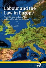Labour and the Law in Europe | A. Jacobs |