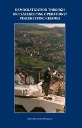 Democratization through UN peacekeeping operations? Peacekeeping regimes