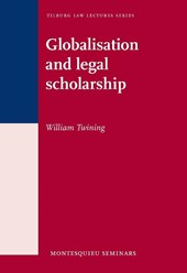 Tilburg Law Lectures Series, Montesquieu seminars Globalisation and legal scholarship | William Twining |