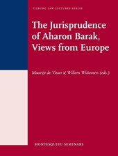 Tilburg Law Lectures Series, Montesquieu seminars The jurisprudence of Aharon Barak