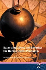 Balancing liberty and security: the human rights pendulum | auteur onbekend |