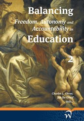 Balancing freedom, autonomy, and accountability in education  Volume